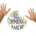 SALUD, DINERO, AMOR